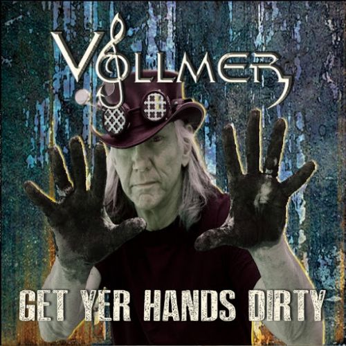 Brian Vollmer - Get Yer Hands Dirty (2017)