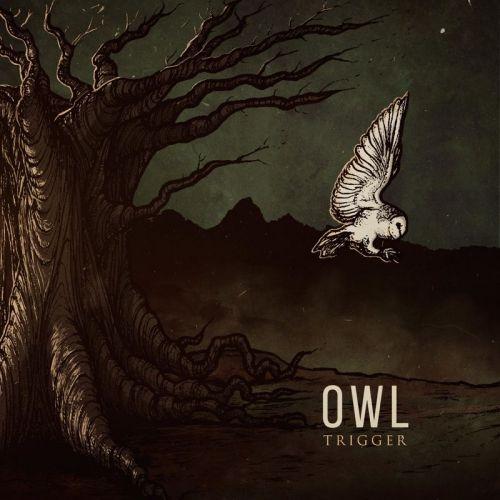 Trigger - Owl (2017)