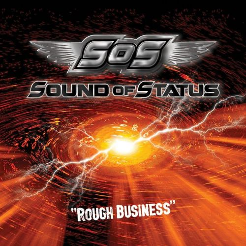 Sound Of Status - Rough Business (2017)