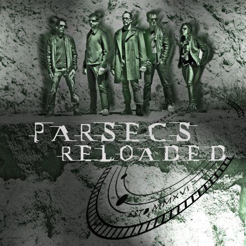 Parsecs - Parsecs Reloaded (2017)