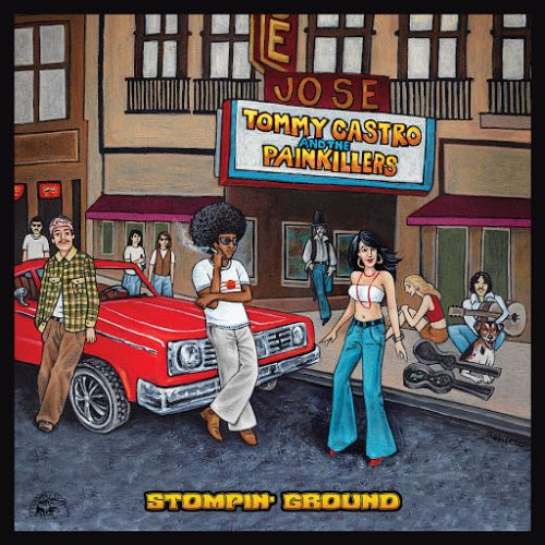 Tommy Castro & The Painkillers - Stompin' Ground (2017)