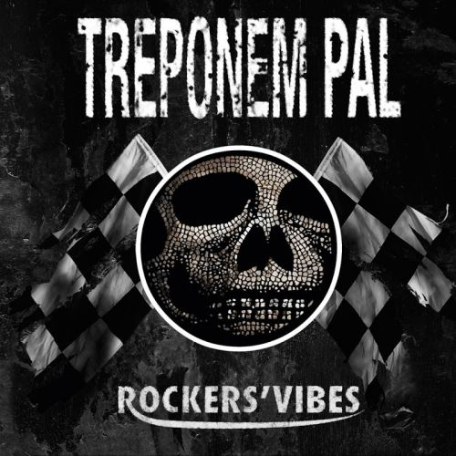 Treponem Pal - Rockers' Vibes (2017)
