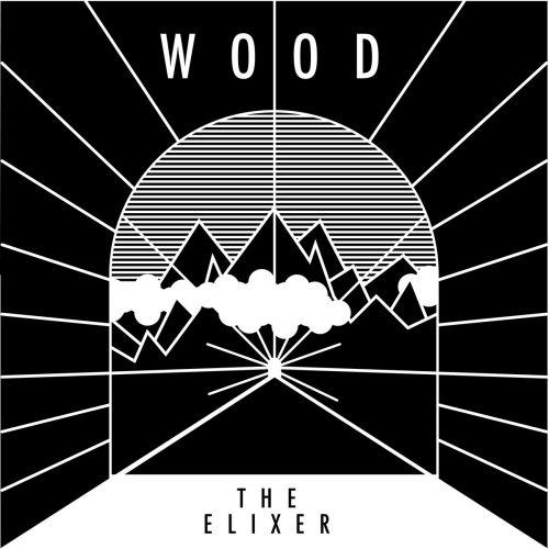 Wood - The Elixer (2017)