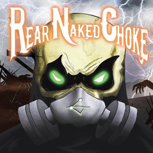 Rear Naked Choke - Rear Naked Choke (2017)