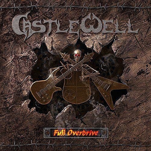 Castle Well - Full Overdrive (2017)