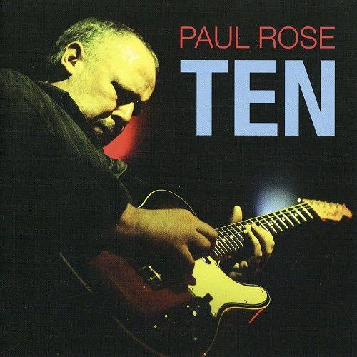 Paul Rose - Ten (2010)