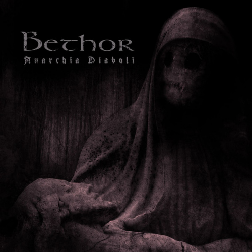 Bethor - Anarchia Diaboli (2017)