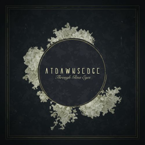 At Dawn's Edge - Through Glass Eyes (2017)
