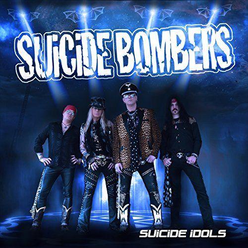 Suicide Bombers - Suicide Idols (2017)