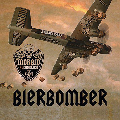 Morbid Alcoholica - Bierbomber (2017)