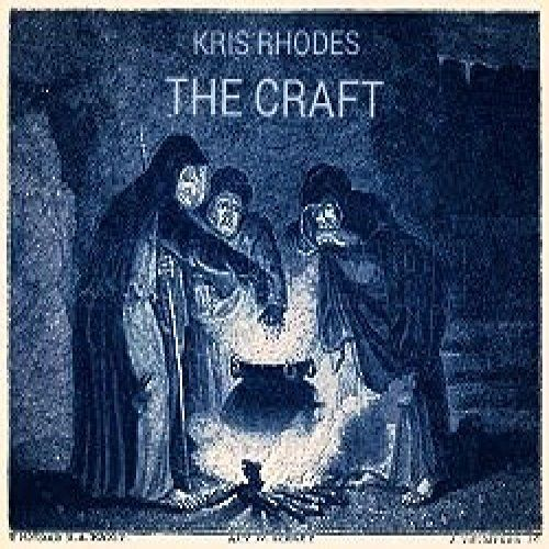 Kris Rhodes - The Craft (2017)