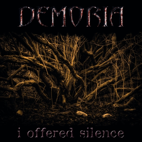 Demoria - I Offered Silence (2017)