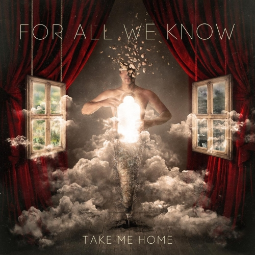 For All We Know - Take Me Home (2017)