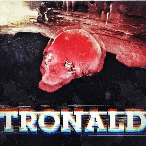 Tronald - Tronald (EP) (2017)