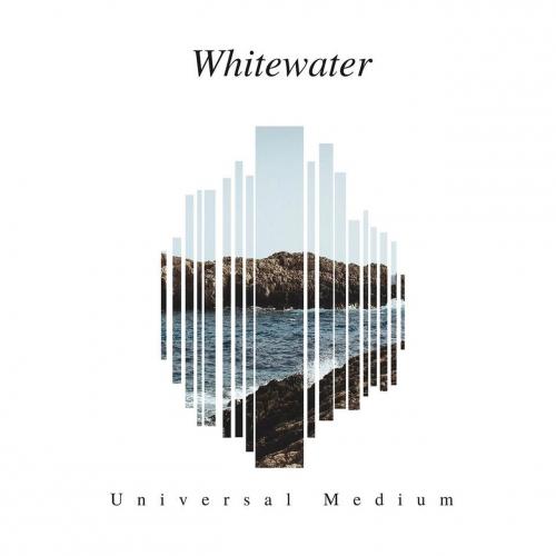 Whitewater - Universal Medium (2017)