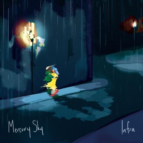 Mercury Sky - Infra (EP) (2017)