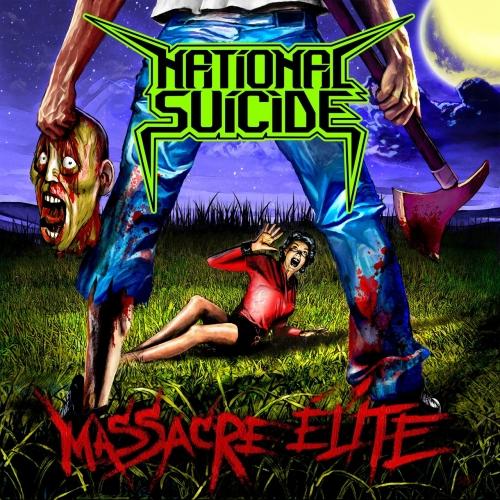 National Suicide - Massacre Elite (2017)