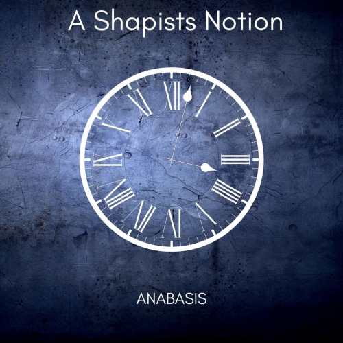 A Shapists Notion - Anabasis (EP) (2017)