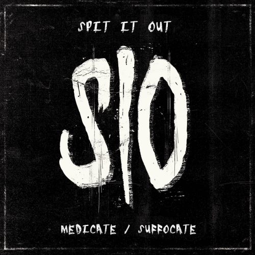 Spit It Out - Medicate / Suffocate (EP) (2017)