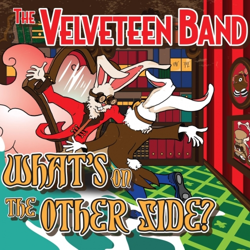 The Velveteen Band - What's on the Other Side? (2017)