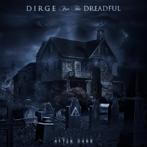 Dirge for the Dreadful - After Dark (EP) (2017)