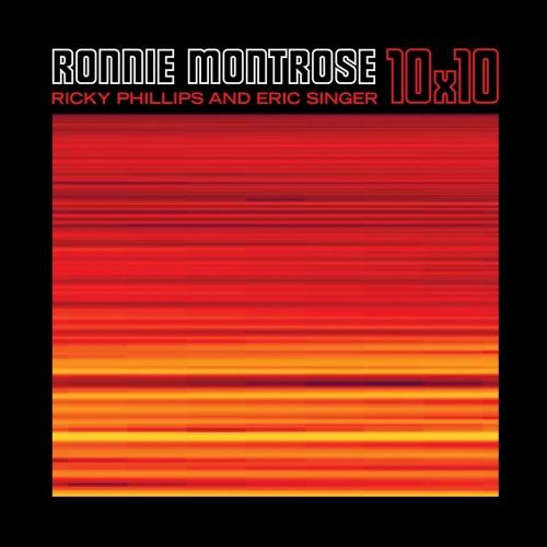 Ronnie Montrose ft. Ricky Phillips ft. Eric Singer - 10X10 (2017)
