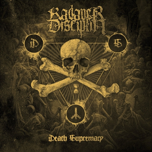Kadaverdisciplin - Death Supremacy (2017)