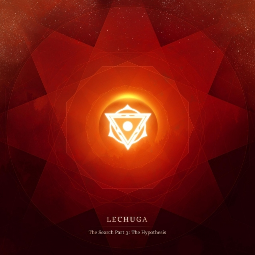 Lechuga - The Search, Pt. 3: The Hypothesis (2017)