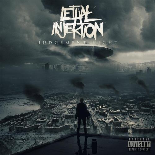 Lethal Injektion - Judgement Night (2017)