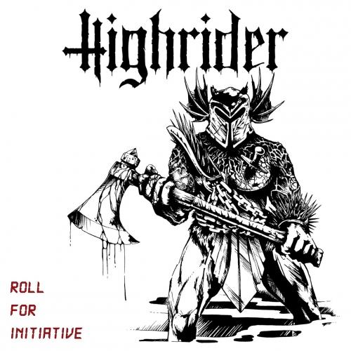Highrider - Roll For Initiavtive (2017)