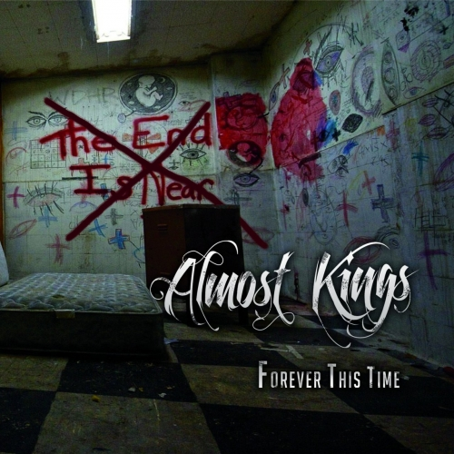 Almost Kings - Forever This Time (2017)