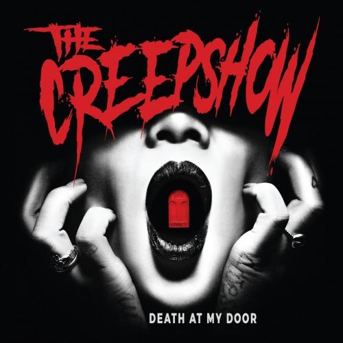 The Creepshow - Death at My Door (2017)