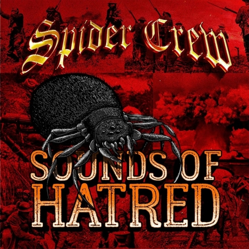 Spider Crew - Sounds of Hatred (2017)