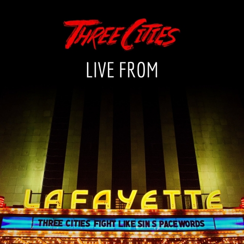 Three Cities - Live from Lafayette (2017)