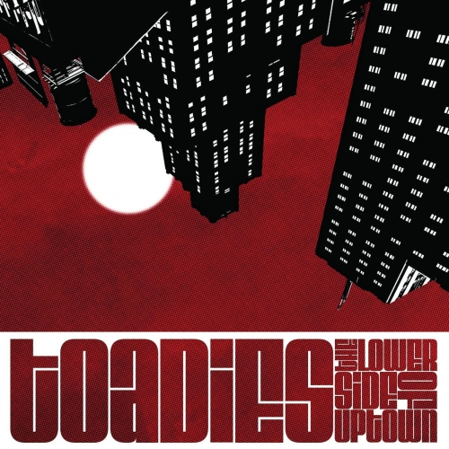Toadies - The Lower Side of Uptown (2017)