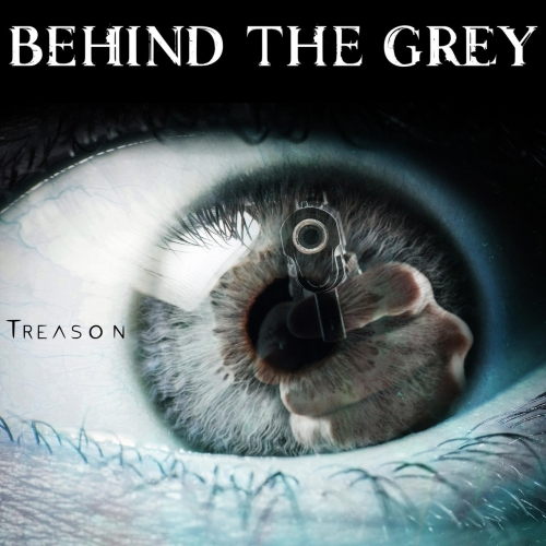 Behind the Grey - Treason (EP) (2017)