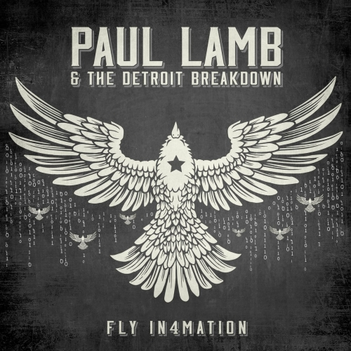 Paul Lamb and The Detroit Breakdown - Fly In4mation (2017)