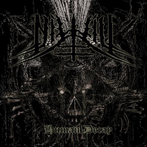 Nihil - Human Decay (2017)