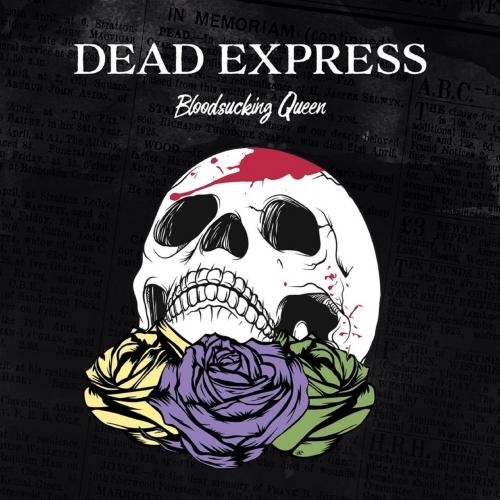 Dead Express - Bloodsucking Queen (2017)
