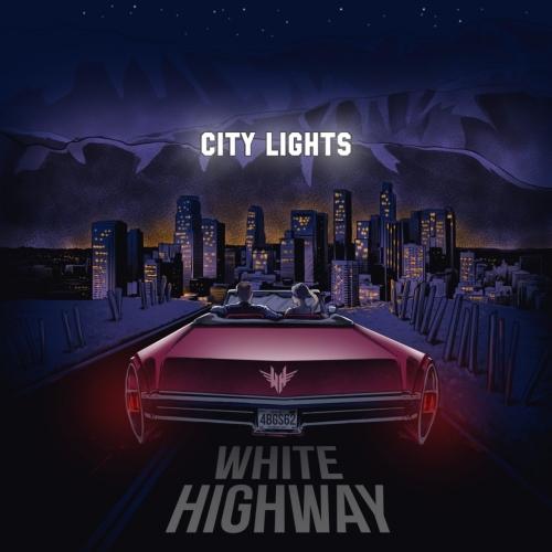 White Highway - City Lights (EP) (2017)