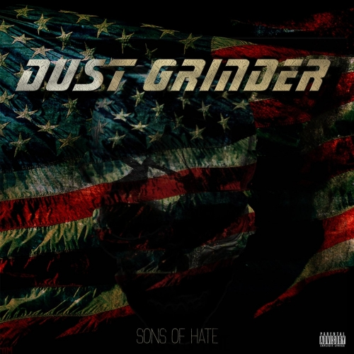 Dust Grinder - Sons of Hate (2017)