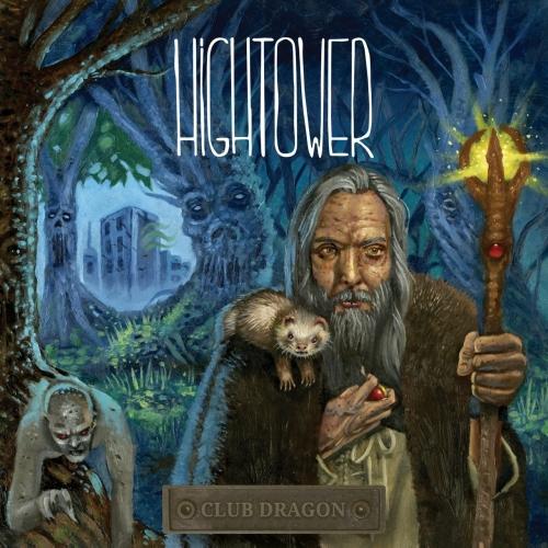 Hightower - Club Dragon (2017)