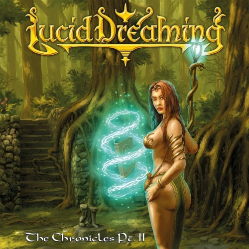 Lucid Dreaming - The Chronicles, Pt. II (2017)