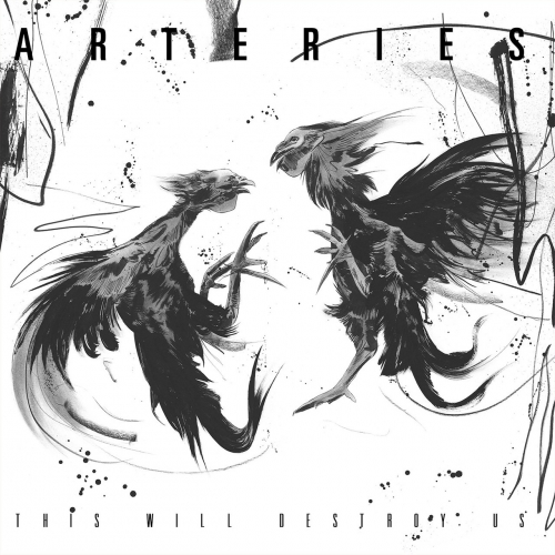 Arteries - This Will Destroy Us (2017)