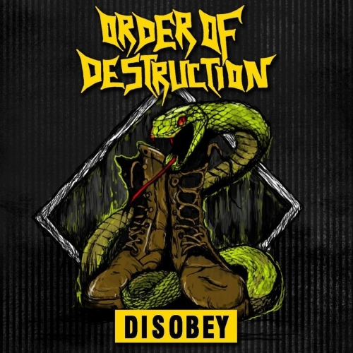Order of Destruction - Disobey (EP) (2017)