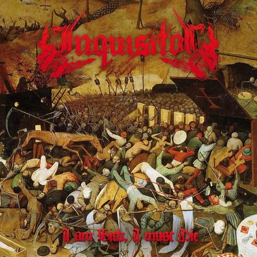 Inquisitor - I Am Sick, I Must Die (EP) (2017)