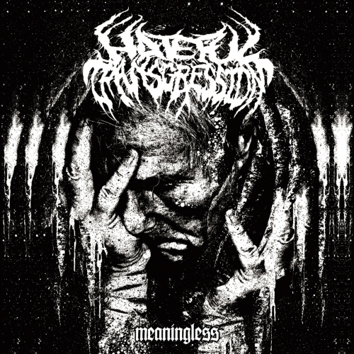 Hateful Transgression - Meaningless (EP) (2017)