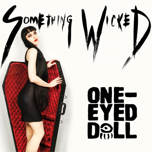 One-Eyed Doll - Something Wicked (EP) (2017)