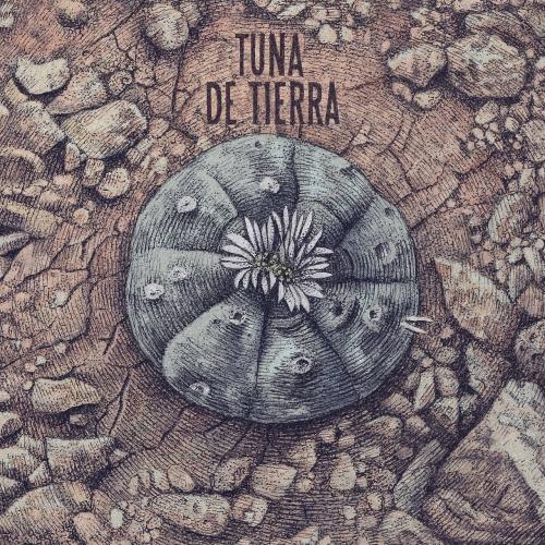 Tuna de Tierra - Tuna de Tierra (2017)