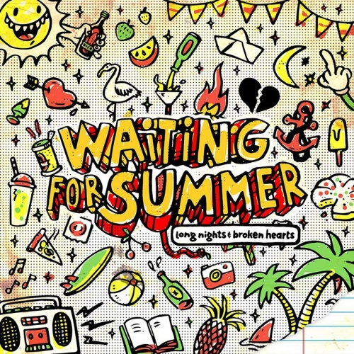 Waiting for Summer - Long Nights & Broken Hearts (2017)